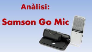 Anàlisi del Samson Go Mic