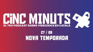 Nova temporada i canvi de timó del podcast #5MinutsMés