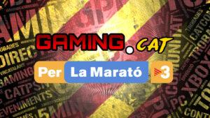 Gaming.cat x La Marató 2020