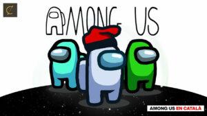 Volem #AmongUsInCatalan